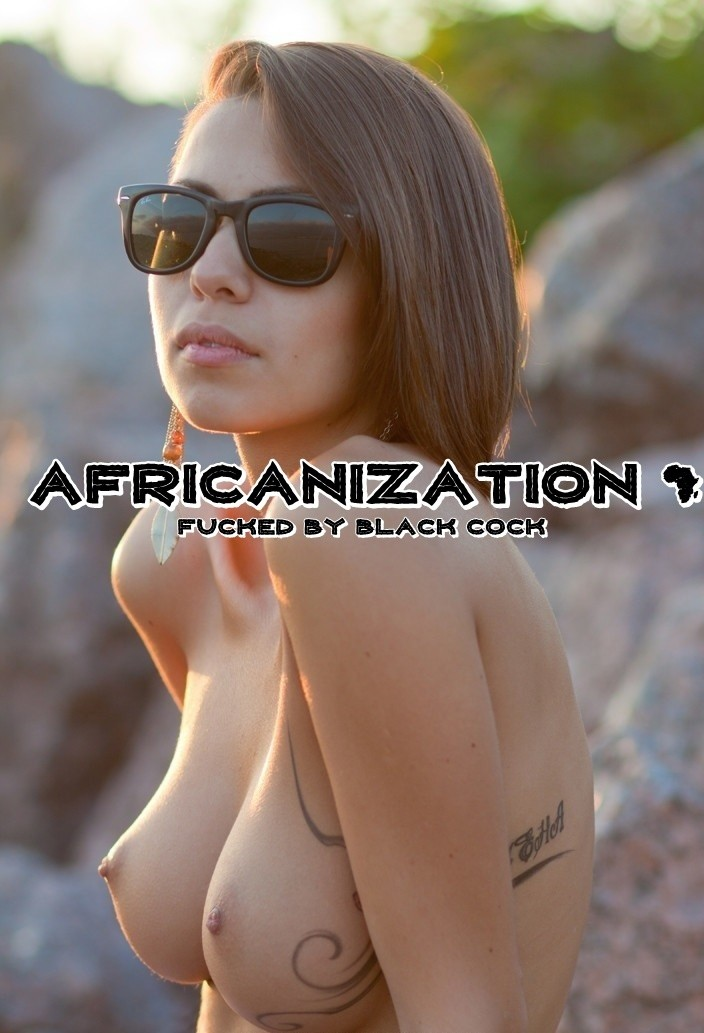 Africanization: It's Only Natural For Whites To Crave It - image africanization-it-only-natural-for-whites-to-crave-it-5 on https://blackcockcult.com