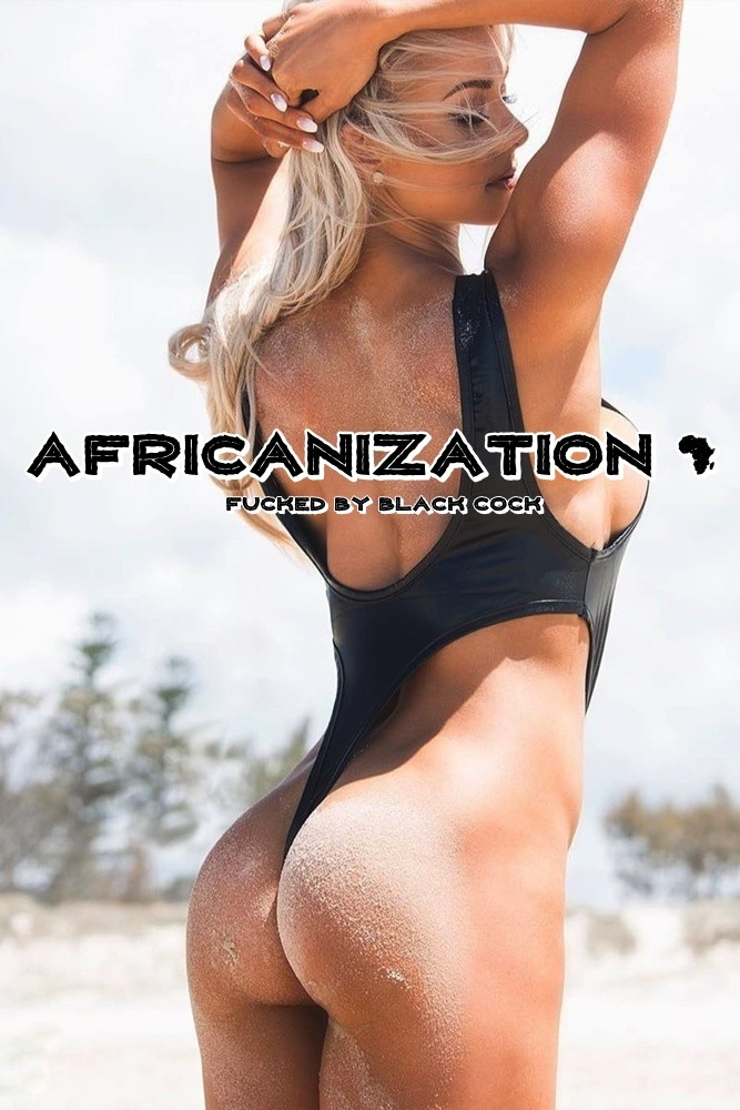 Africanization: It's Only Natural For Whites To Crave It - image africanization-it-only-natural-for-whites-to-crave-it-9 on https://blackcockcult.com