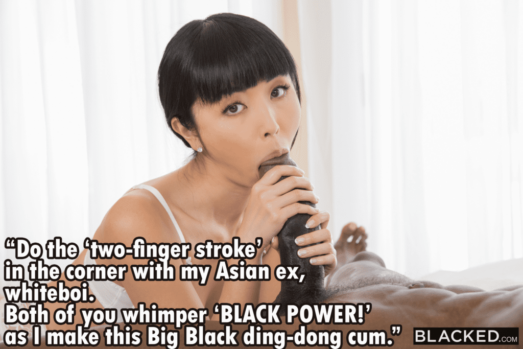 Asians Are for Big Black Cock Only