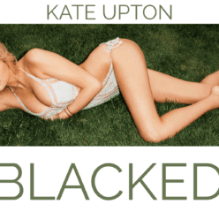 Fantasy Blacked: Margot Robbie Gives Up Her Ass - image Blacked-List-Kate-Upton-248x248 on https://blackcockcult.com