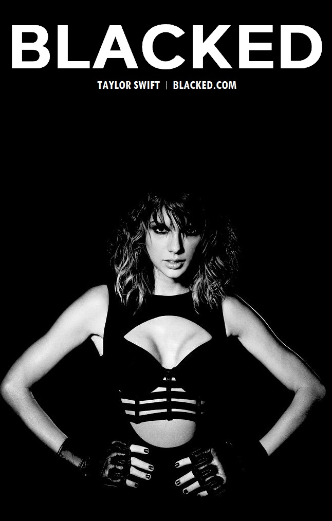 Blacked List: Taylor Swift - image Blacked-List-Taylor-Swift-2 on https://blackcockcult.com